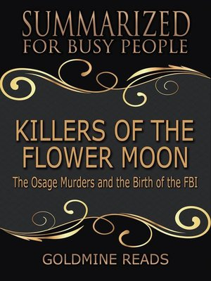 cover image of Killers of the Flower Moon--Summarized for Busy People