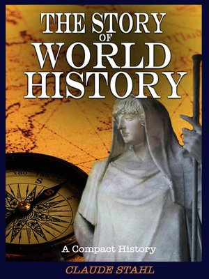 cover image of The Story of World History a Compact History