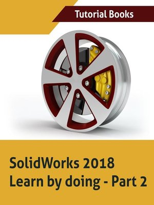 cover image of SolidWorks 2018 Learn by doing--Part 2