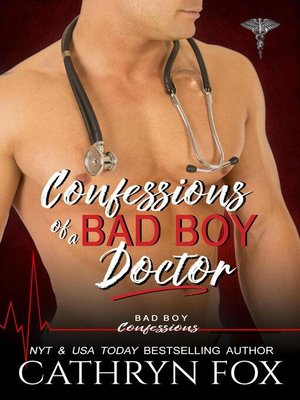 cover image of Confessions of a Bad Boy Doctor