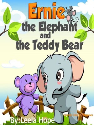 cover image of Ernie the Elephant and the Teddy Bear