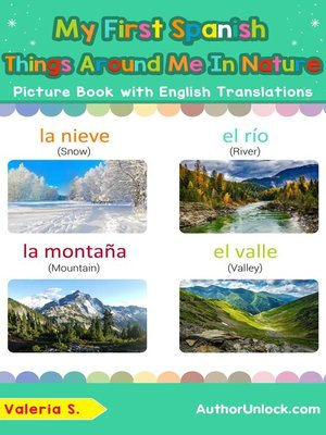 cover image of My First Spanish Things Around Me in Nature Picture Book with English Translations