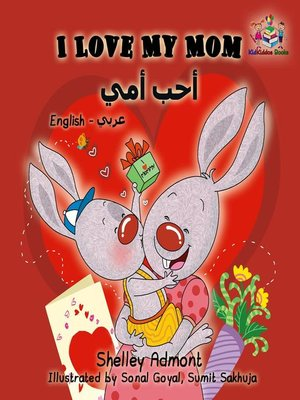cover image of I Love My Mom (English Arabic children's book)