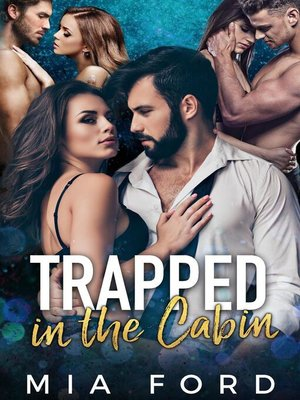 cover image of Trapped In the Cabin