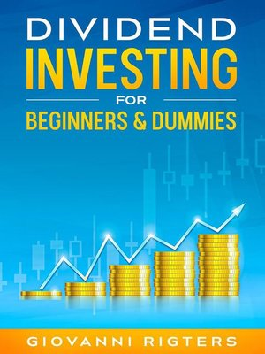 cover image of Dividend Investing for Beginners & Dummies
