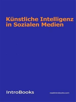 cover image of Künstliche Intelligenz in Sozialen Medien