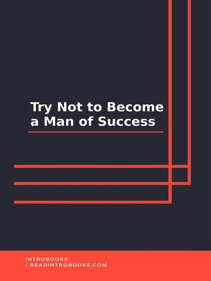 cover image of Try Not to Become a Man of Success
