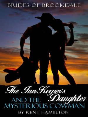 cover image of The InnKeeper's Daughter and the Mysterious Cowman