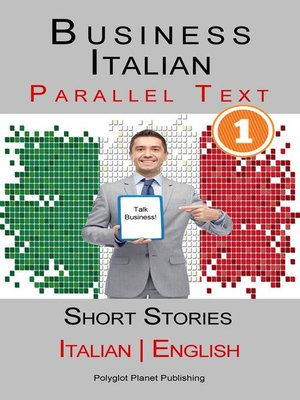 cover image of Business Italian [1] Parallel Text | Short Stories (Italian--English)