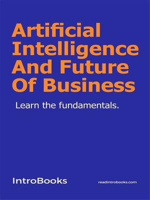 cover image of Artificial Intelligence and Future of Business