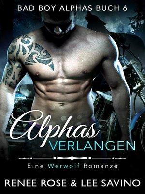 cover image of Alphas Verlangen