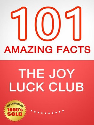 cover image of The Joy Luck Club--101 Amazing Facts You Didn't Know