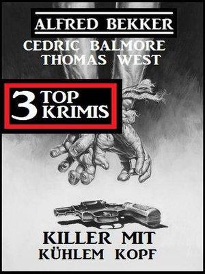 cover image of Killer mit kühlem Kopf