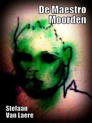 cover image of De Maestro Moorden