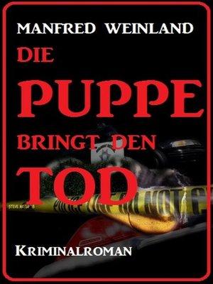 cover image of Die Puppe bringt den Tod
