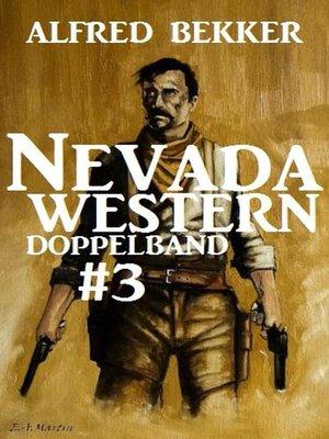 cover image of Nevada Western Doppelband #3--Ritt zum Galgen/Marshal ohne Stern