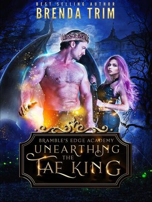 cover image of Unearthing the Fae King