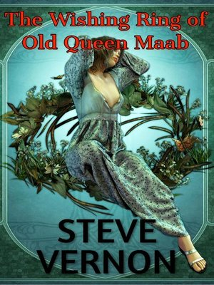 cover image of The Wishing Ring of Old Queen Maab