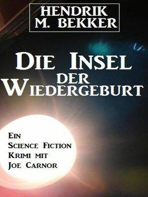 cover image of Die Insel der Wiedergeburt