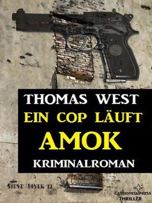 cover image of Ein Cop läuft Amok
