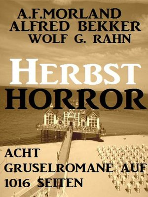 cover image of Herbst-Horror--Acht Gruselromane auf 1016 Seiten