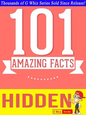 cover image of Hidden--101 Amazing Facts You Didn't Know