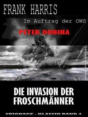 cover image of Die Invasion der Froschmänner