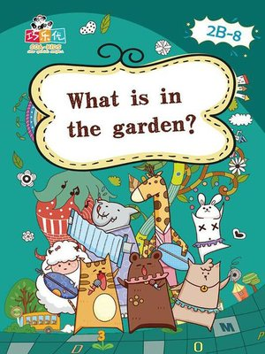 cover image of What is in the Garden?