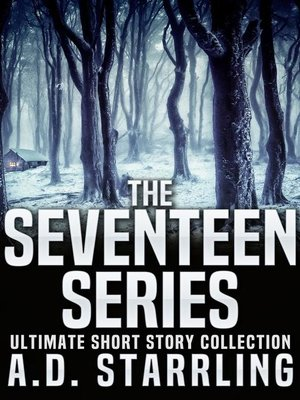 cover image of The Seventeen Series Ultimate Short Story Collection (Seventeen Series Short Stories #1-6)