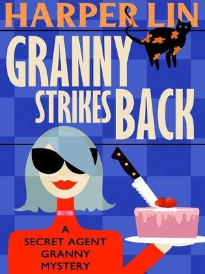 cover image of Granny Strikes Back
