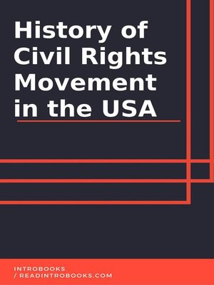 cover image of History of Civil Rights Movement in USA
