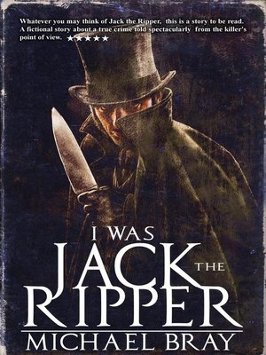 cover image of I Was Jack the Ripper