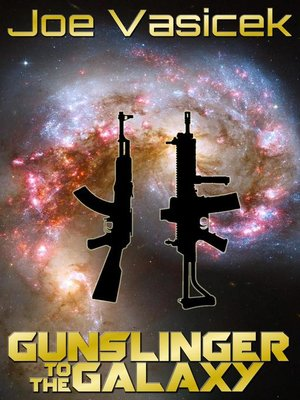 cover image of Gunslinger to the Galaxy
