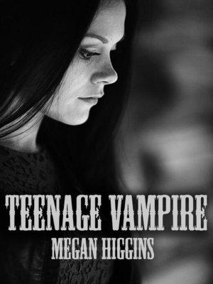 cover image of Teenage Vampire