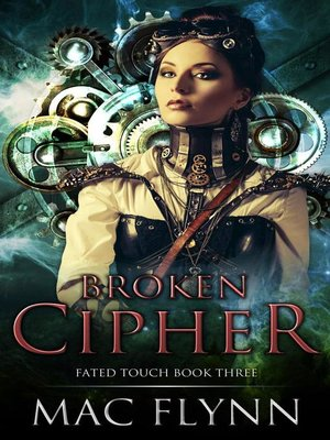 cover image of Broken Cipher (Fated Touch Book 3)