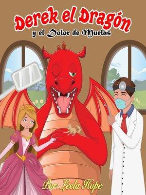 cover image of Derek el Dragón y el Dolor de Muelas