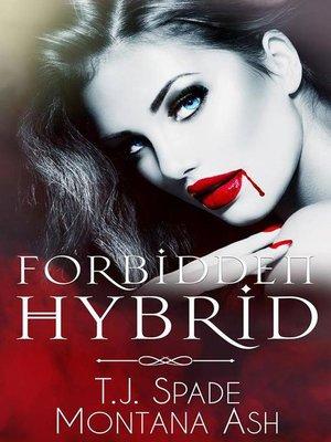 cover image of Forbidden Hybrid