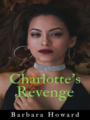 cover image of Charlotte's Revenge
