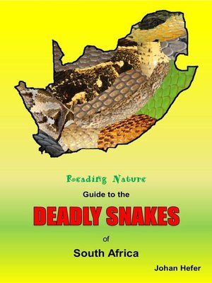 cover image of Reading Nature Guide to the Deadly Snakes of South Africa