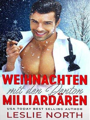 cover image of Weihnachten mit den Denton Milliardären