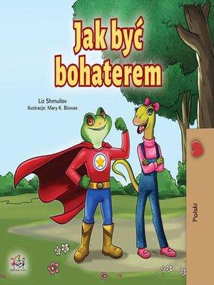 cover image of Jak być bohaterem
