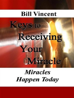 cover image of Keys to Receiving Your Miracle