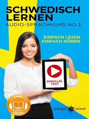 cover image of Schwedisch Lernen | Einfach Lesen | Einfach Hören | Paralleltext Schwedisch Audio-Sprachkurs Nr. 3