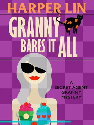 cover image of Granny Bares It All