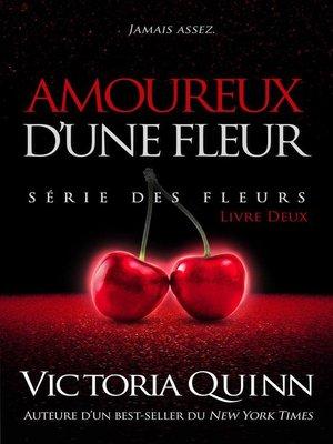 cover image of Amoureux d'une Fleur