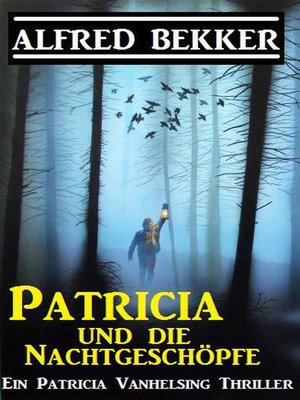 cover image of Patricia und die Nachtgeschöpfe