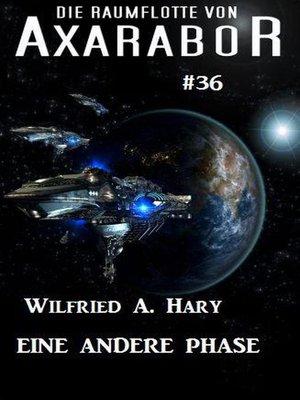 cover image of Die Raumflotte von Axarabor  #36