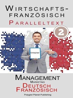 cover image of Wirtschaftsfranzösisch--Paralleltext | Marketing--Kurzgeschichten (Französisch--Deutsch)
