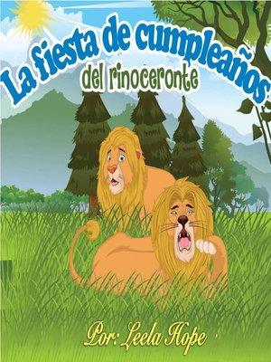 cover image of La fiesta de cumpleaños del rinoceronte