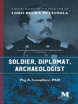 cover image of Soldier, Diplomat, Archaeologist